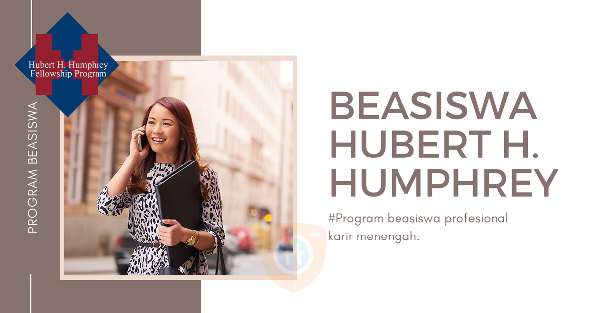 Program Beasiswa Hubert H Humphrey